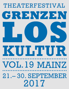 Grenzenlos Kultur vol. 19 Internationales Theaterfestival findet statt vom  21. - 30. September 2017 in Mainz - Klicken für Programminformationen